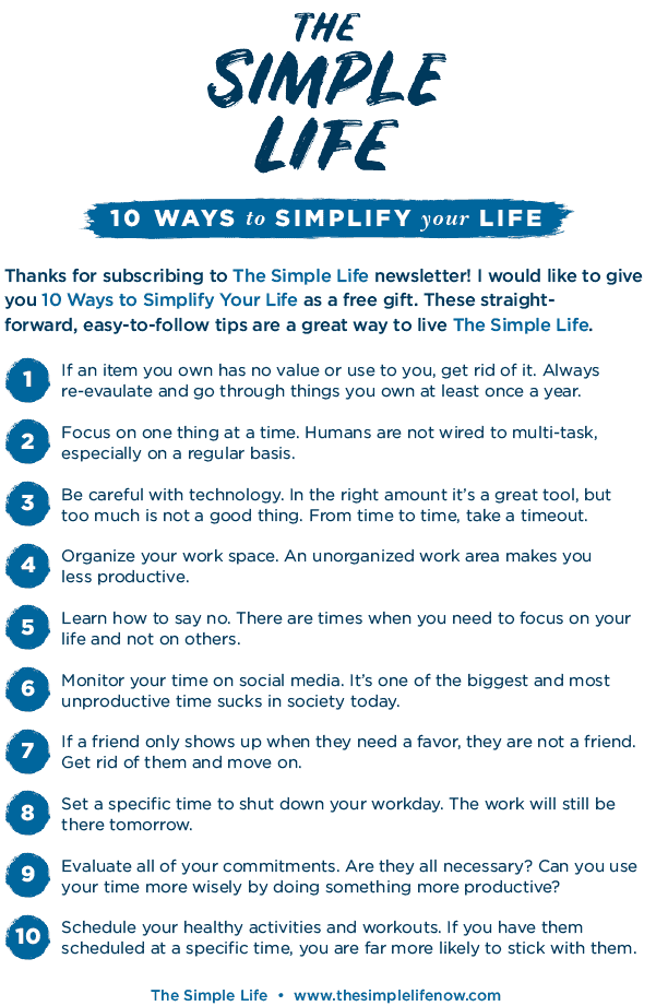 The Simple Life: 10 Ways to Simplify Your Life