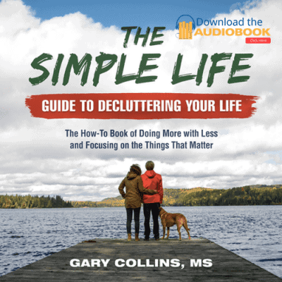 The Simple Life Guide To Decluttering Your Life (Audiobook)