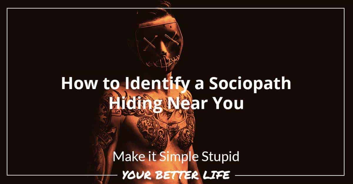 E61: How To Identify A Sociopath Hiding Near You