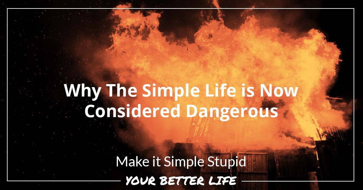 E66: Why The Simple Life Is Now Considered Dangerous